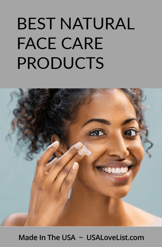 BEST NATURAL FACE CARE PRODUCTS ALL AMERICAN MADE #FACECARE #USALOVELISTED