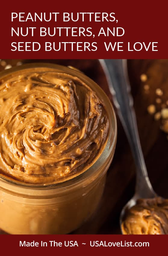 American made peanut butters, nut butters, and seed butters we love