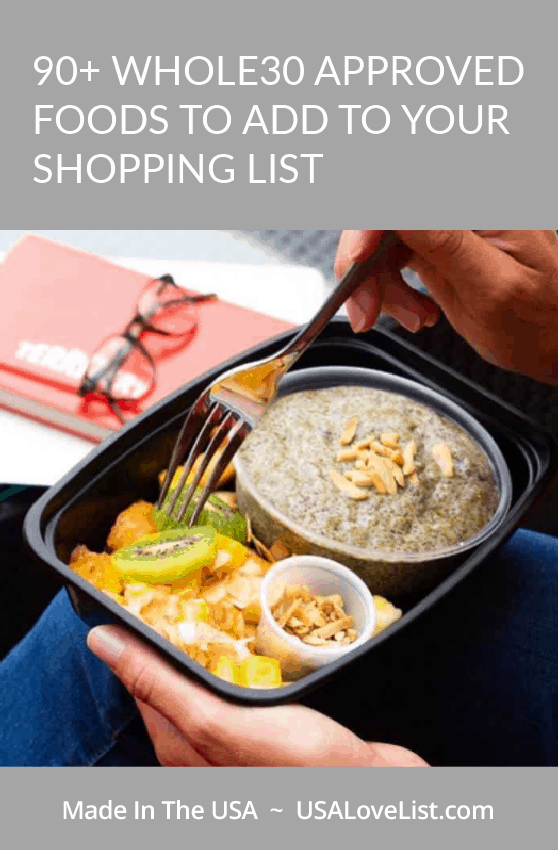 Whole30 approved foods to add to your shopping list all American made