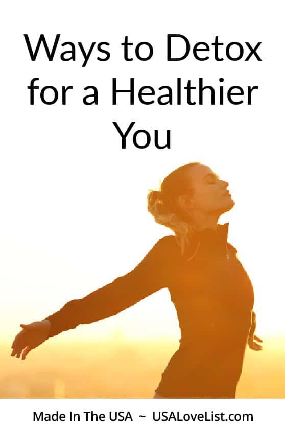 Ways to detox for a healthier you via USA Love List