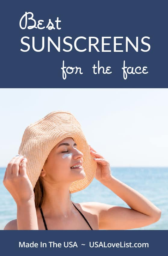Best sunscreens for the face, all American made via USA Love List