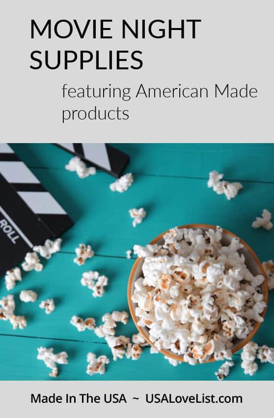 Movie night supplies featuring American made products via USAlovelist.com #movienight #partysupplies