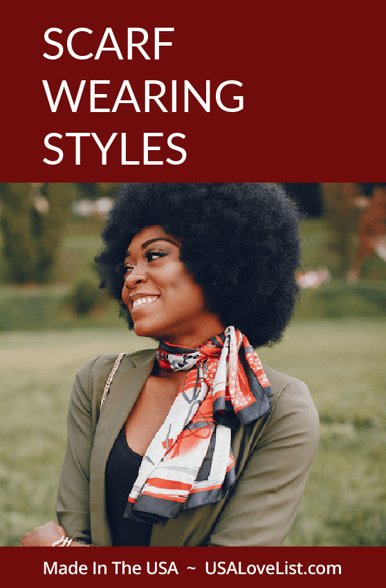 Scarf wearing styles and tips for scarf wearing with made in USA Editor's Pick scarves.