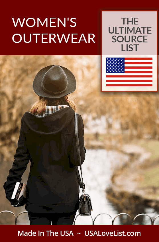 Women's Outerwear made in USA: A source guide for coats, jackets, hoodies and more all American made